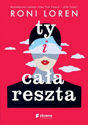 Roni Loren - Ty i cała reszta / Roni Loren - Yes & I Love You