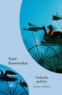 Yusef Komunyakaa - Niebieska godzina