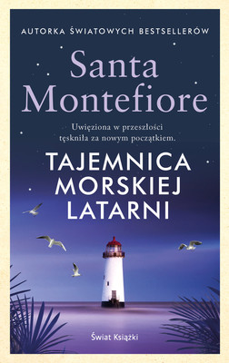 Santa Montefiore - Tajemnica morskiej latarni