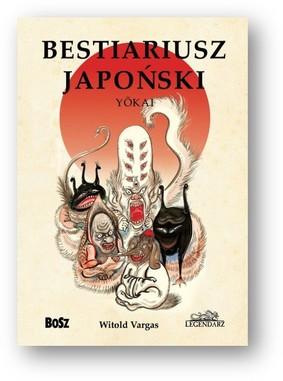 Witold Vargas - Bestiariusz japoński