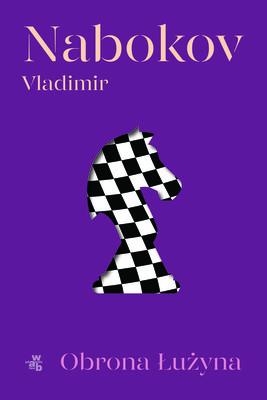Vladimir Nabokov - Obrona Łużyna