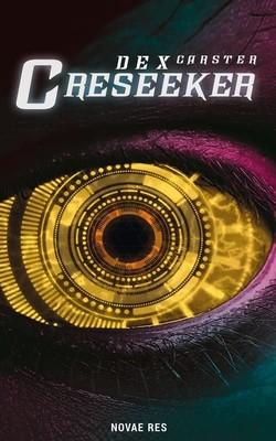 Dex Carster - Creseeker