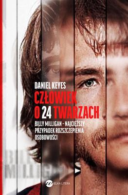 Daniel Keyes - Człowiek o 24 twarzach / Daniel Keyes - The Minds Of Billy Milligan