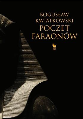 Bogusław Kwiatkowski - Poczet faraonów