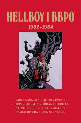 Mike Mignola, Scott Allie - Hellboy i BBPO 1952-1954. Tom 1