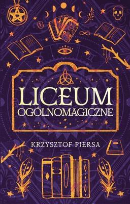 Krzysztof Piersa - Liceum ogólnomagiczne