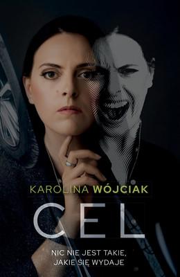 Karolina Wójciak - Cel