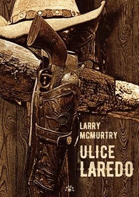 Larry McMurtry - Ulice Laredo