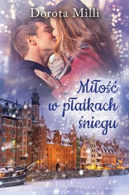 Dorota Milli - Miłość w płatkach śniegu