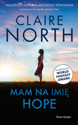Claire North - Mam na imię Hope