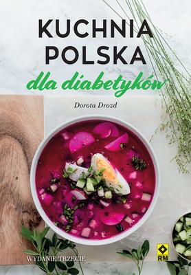 Dorota Drozd - Kuchnia polska dla diabetyków