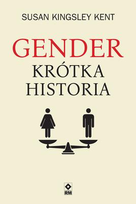 Susan Kingsley Kent - Gender Krótka historia