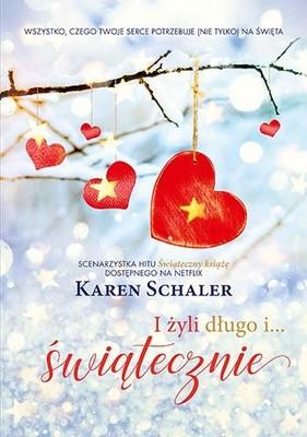 Karen Schaler - I żyli długo i... świątecznie