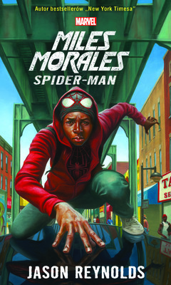 Jason Reynolds - Miles Morales Spider-Man