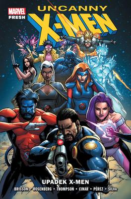 Ed Brisson, Matthew Rosenberg - Upadek X-Men. Uncanny X-Men
