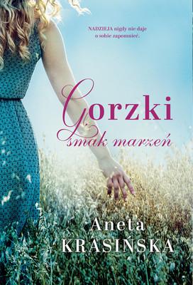 Aneta Krasińska - Gorzki smak marzeń