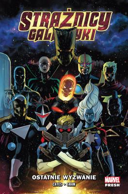 Donny Cates, Geoffrey Shaw - Ostatnie wyzwanie. Strażnicy Galaktyki. Tom 1