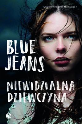 Blue Jeans - Niewidzialna dziewczyna