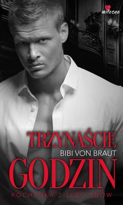 Bibi von Braut - Trzynaście godzin