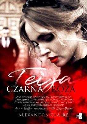 Alexandra Claire - Teija Czarna róża