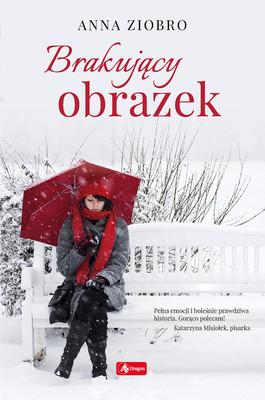 Anna Ziobro - Brakujący obrazek
