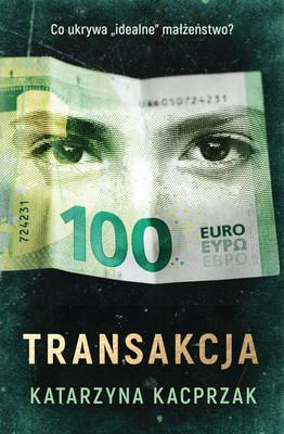 Katarzyna Kacprzak - Transakcja