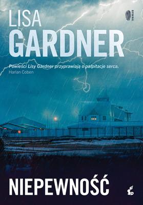 Lisa Gardner - Niepewność / Lisa Gardner - Touch And Go