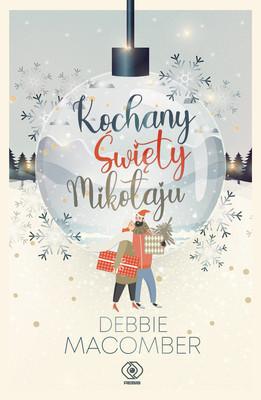 Debbie Macomber - Kochany Święty Mikołaju