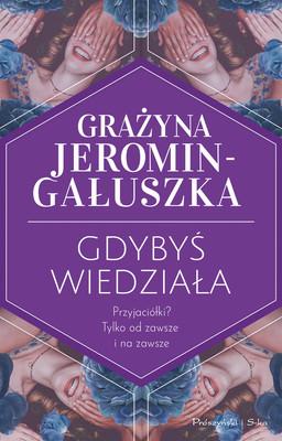 Grażyna Jeromin-Gałuszka - Gdybyś wiedziała