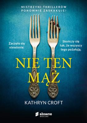 Kathryn Croft - Nie ten mąż / Kathryn Croft - The Other Husband
