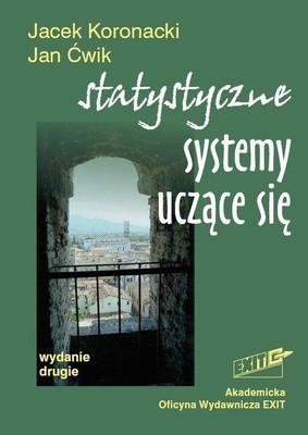 Jacek Koronacki, Jan Ćwik - Statystyczne systemy uczące się