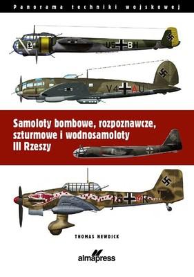 Thomas Newdick - Samoloty bombowe III Rzeszy