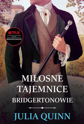 Julia Quinn - Miłosne tajemnice. Bridgertonowie. Tom 4 / Julia Quinn - Romancing Mister Bridgerton