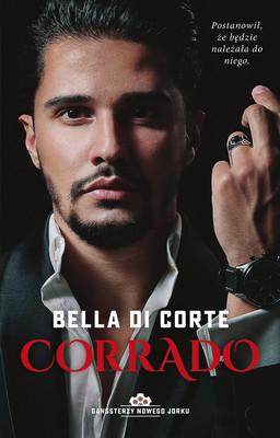 Bella Di Corte - Corrado. Gangsterzy Nowego Jorku. Tom 3 / Bella Di Corte - Marcenary