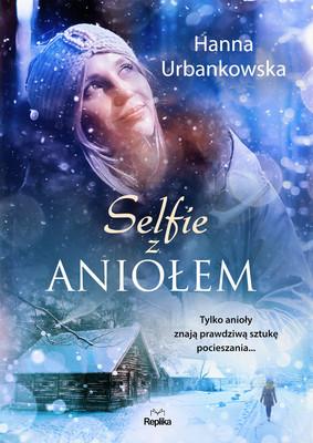 Hanna Urbankowska - Selfie z aniołem
