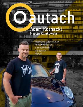 Adam Kornacki, Marcin Klimkowski - O autach