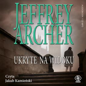 Jeffrey Archer - Ukryte na widoku. William Warwick. Tom 2