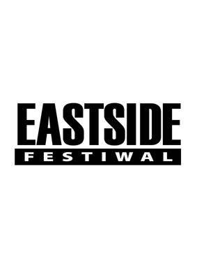 Eastside Festiwal 2013