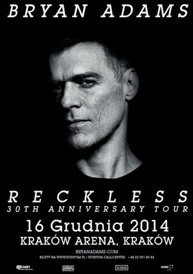 Bryan Adams - koncert w Polsce / Bryan Adams - Reckless 30th Anniversary Tour