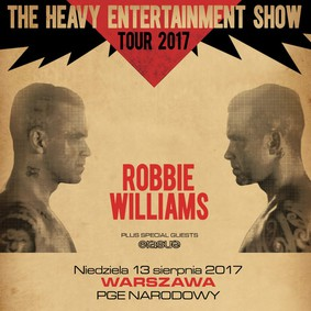 Robbie Williams - koncert w Polsce / Robbie Williams - The Heavy Enteratinment Show Tour