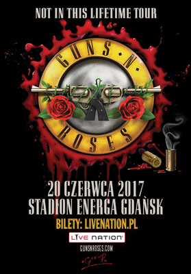Guns N' Roses - koncert w Polsce / Guns N' Roses - Not in This Lifetime... Tour